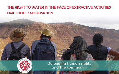 The right to water in the face of extractive activities - civil society mob